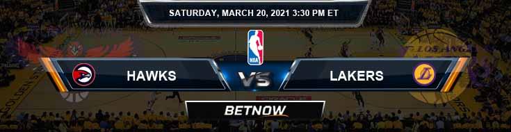 Atlanta Hawks vs Los Angeles Lakers 3-20-2021 NBA Picks and Previews