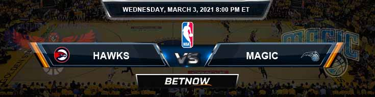 Atlanta Hawks vs Orlando Magic 3-3-2021 Spread Picks and Previews