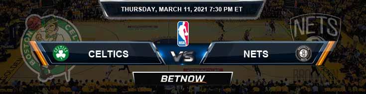 Boston Celtics vs Brooklyn Nets 3-11-2021 Spread Picks and Prediction
