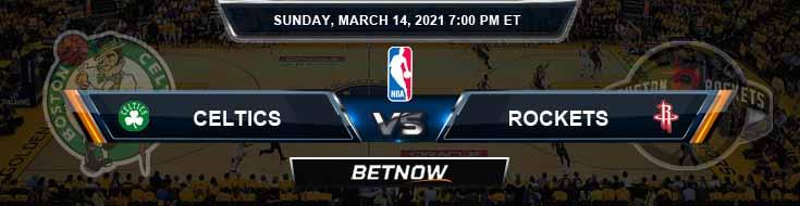 Boston Celtics vs Houston Rockets 3-14-2021 Odds Picks and Previews
