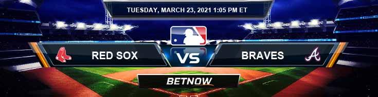 Boston Red Sox vs Atlanta Braves 03-23-2021 Baseball Betting Tips and Spring Training Forecast