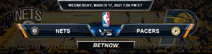 Brooklyn Nets vs Indiana Pacers 3-17-2021 Spread Picks and Previews