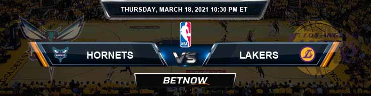 Charlotte Hornets vs Los Angeles Lakers 3-18-2021 NBA Spread and Picks