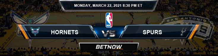 Charlotte Hornets vs San Antonio Spurs 3-22-2021 Odds Spread and Picks