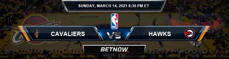Cleveland Cavaliers vs Atlanta Hawks 3-14-2021 Odds Picks and Previews