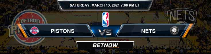 Detroit Pistons vs Brooklyn Nets 3-13-2021 Spread Picks and Previews