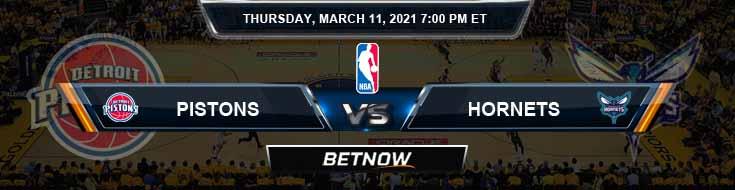 Detroit Pistons vs Charlotte Hornets 3-11-2021 Odds Picks and Previews