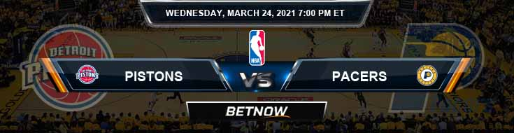 Detroit Pistons vs Indiana Pacers 3-24-2021 Odds Picks and Previews