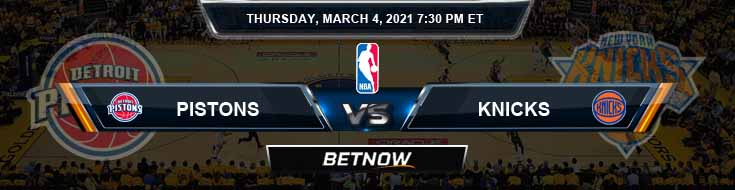 Detroit Pistons vs New York Knicks 3-4-2021 Odds Picks and Previews
