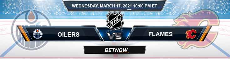 Edmonton Oilers vs Calgary Flames 03-17-2021 Tips Forecast and Analysis