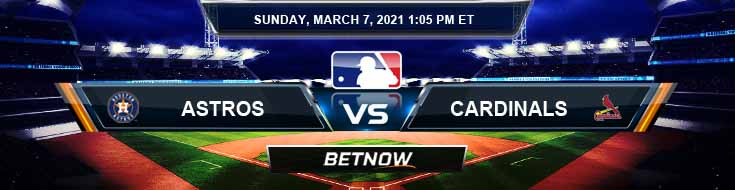 Houston Astros vs St. Louis Cardinals 03-07-2021 MLB Tips Forecast and Spring Training Analysis