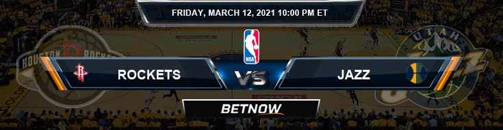Houston Rockets vs Utah Jazz 3-12-2021 Picks Previews and Prediction