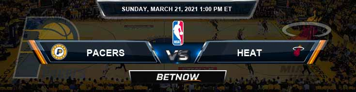 Indiana Pacers vs Miami Heat 3-21-2021 Spread Picks and Game Analysis