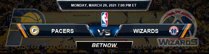 Indiana Pacers vs Washington Wizards 3-29-2021 NBA Picks and Previews