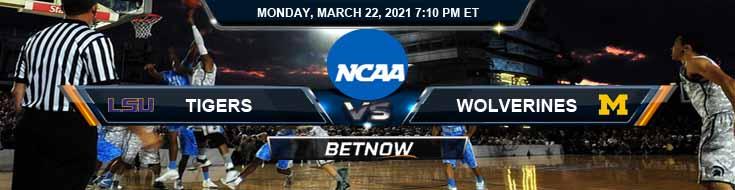 LSU Tigers vs Michigan Wolverines 03-22-2021 NCAAB Predictions Picks & Game Analysis