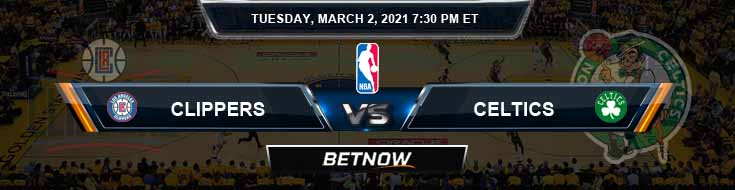 Los Angeles Clippers vs Boston Celtics 3-2-2021 NBA Picks and Previews
