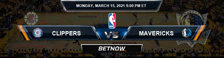 Los Angeles Clippers vs Dallas Mavericks 3-15-2021 NBA Odds and Previews