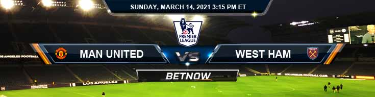 Manchester United vs West Ham United 03-14-2021 Spread Game Analysis and Tips