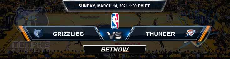 Memphis Grizzlies vs Oklahoma City Thunder 3-14-2021 NBA Picks and Previews