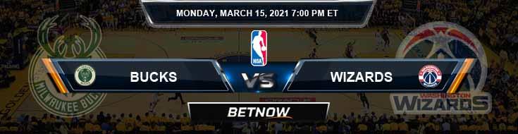 Milwaukee Bucks vs Washington Wizards 3-15-2021 NBA Odds and Previews