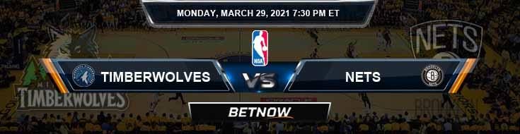 Minnesota Timberwolves vs Brooklyn Nets 3-29-2021 NBA Odds and Picks