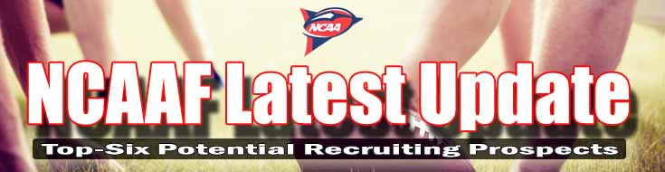 NCAAF Latest Update Top-Six Potential Recruiting Prospects