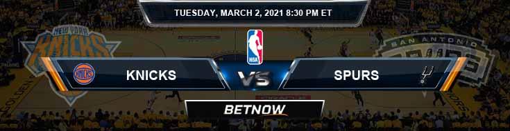 New York Knicks vs San Antonio Spurs 3/2/2021 NBA Odds and Previews