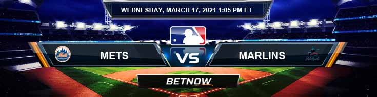 New York Mets vs Miami Marlins 03-17-2021 Tips Forecast and Analysis