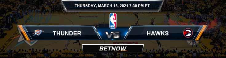Oklahoma City Thunder vs Atlanta Hawks 3-18-2021 Odds Spread and Picks