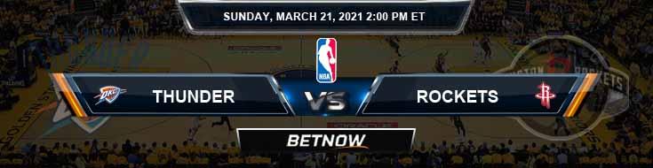 Oklahoma City Thunder vs Houston Rockets 3-21-2021 NBA Spread and Picks