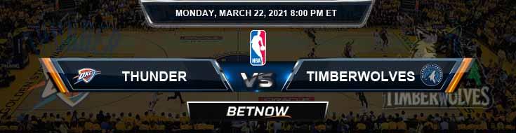 Oklahoma City Thunder vs Minnesota Timberwolves 3-22-2021 NBA Odds and Picks