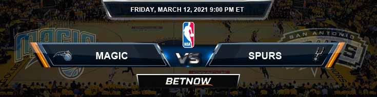 Orlando Magic vs San Antonio Spurs 3-12-2021 Odds Picks and Previews