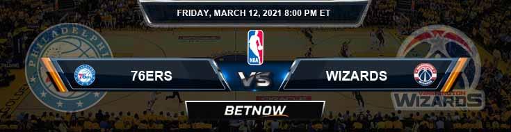 Philadelphia 76ers vs Washington Wizards 3-12-2021 NBA Odds and Picks