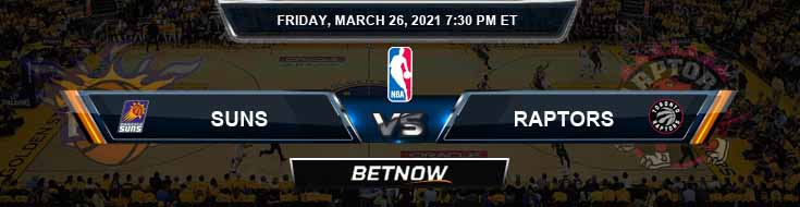Phoenix Suns vs Toronto Raptors 3-26-2021 Odds Picks and Prediction
