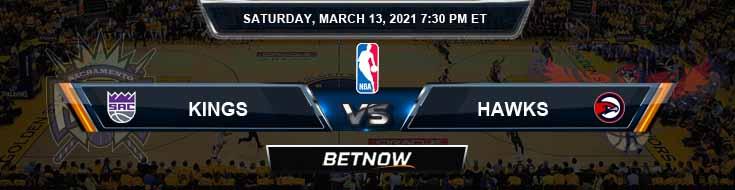 Sacramento Kings vs Atlanta Hawks 3-13-2021 Spread Picks and Previews