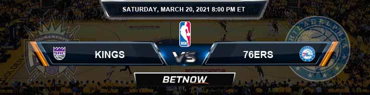 Sacramento Kings vs Philadelphia 76ers 3-20-2021 NBA Spread and Picks