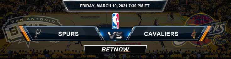 San Antonio Spurs vs Cleveland Cavaliers 3-19-2021 Spread Odds and Picks