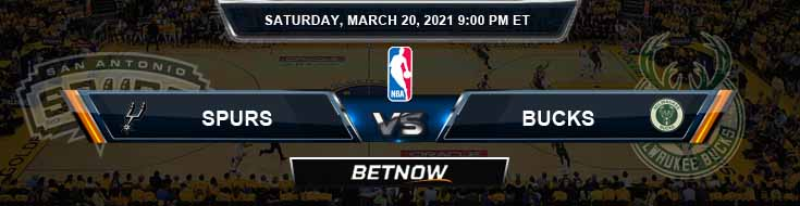 San Antonio Spurs vs Milwaukee Bucks 3-20-2021 NBA Spread and Picks