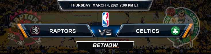 Toronto Raptors vs Boston Celtics 3-4-2021 Odds Picks and Previews