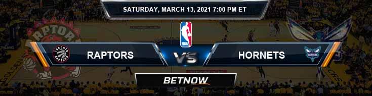 Toronto Raptors vs Charlotte Hornets 3-13-2021 Odds Picks and Previews