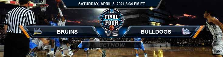 UCLA Bruins vs Gonzaga Bulldogs 04-03-2021 NCAAB Previews Spread & Game Analysis