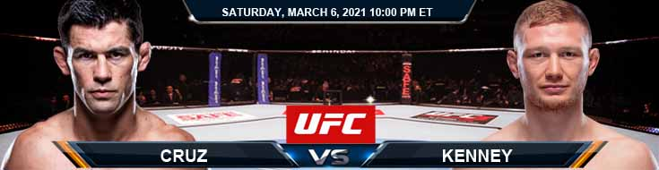 UFC 259 Cruz vs Kenney 03-06-2021 Fight Analysis Forecast and Tips