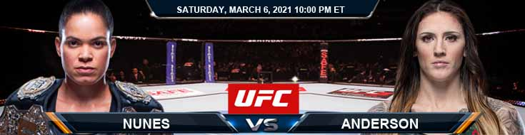 UFC 259 Nunes vs Anderson 03-06-2021 Previews Spread and Fight Analysis