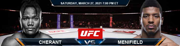 UFC 260 Cherant vs Menifield 03-27-2021 Spread Fight Analysis and Forecast