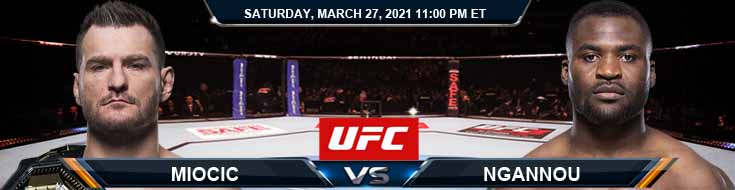 UFC 260 Miocic vs Ngannou 03-27-2021 Fight Odds Picks and UFC Predictions