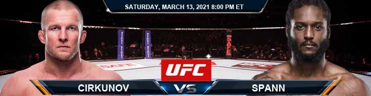 UFC Fight Night 187 Cirkunov vs Spann 03-13-2021 Picks Fight Predictions and Previews