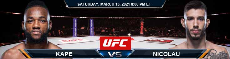 UFC Fight Night 187 Kape vs Nicolau 03-13-2021 Previews Spread and Fight Analysis