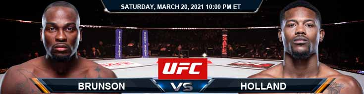 UFC on ESPN 21 Brunson vs Holland 03-20-2021 UFC Odds Picks and Fight Predictions