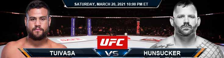 UFC on ESPN 21 Tuivasa vs Hunsucker 03-20-2021 Predictions Fight Previews and Spread