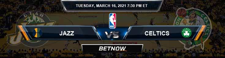 Utah Jazz vs Boston Celtics 3162021 Spread Previews and Prediction
